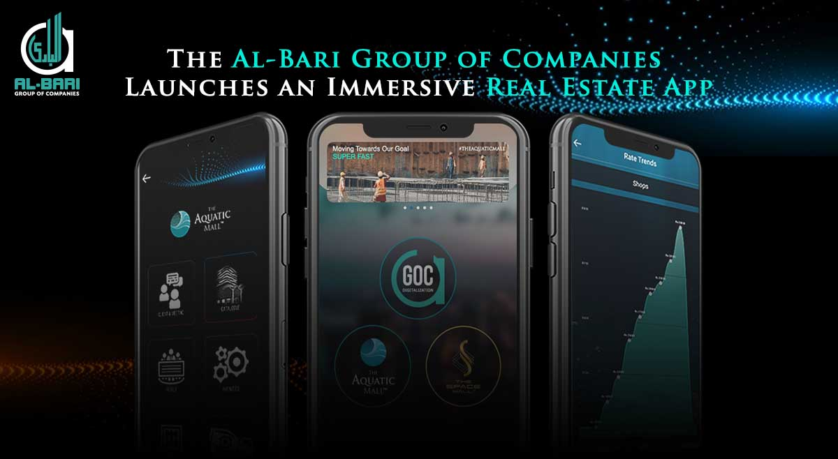 The Al-Bari Group of Companies Launches an Immersive Real Estate App