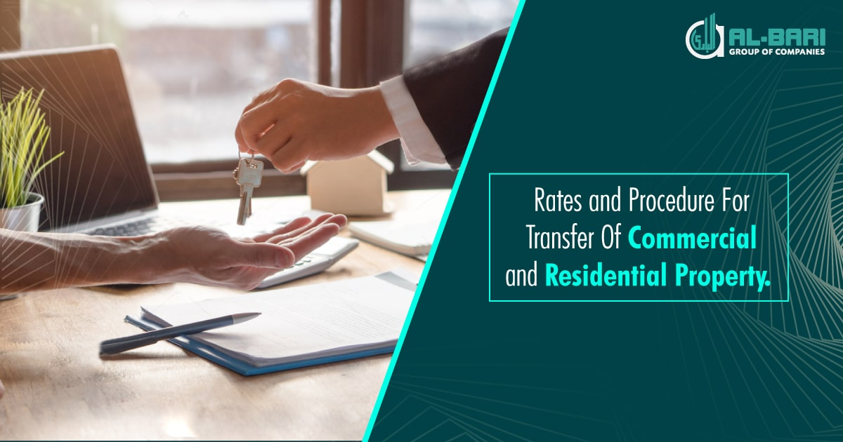 Rates and procedure for Transfer of Commercial and Residential Property.