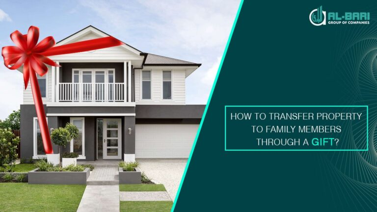 How to transfer property to family members through a gift