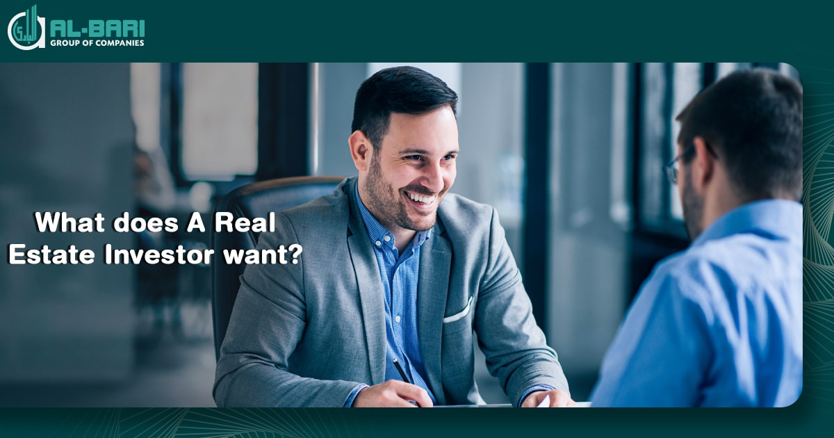 What Does A Real Estate Investor want?