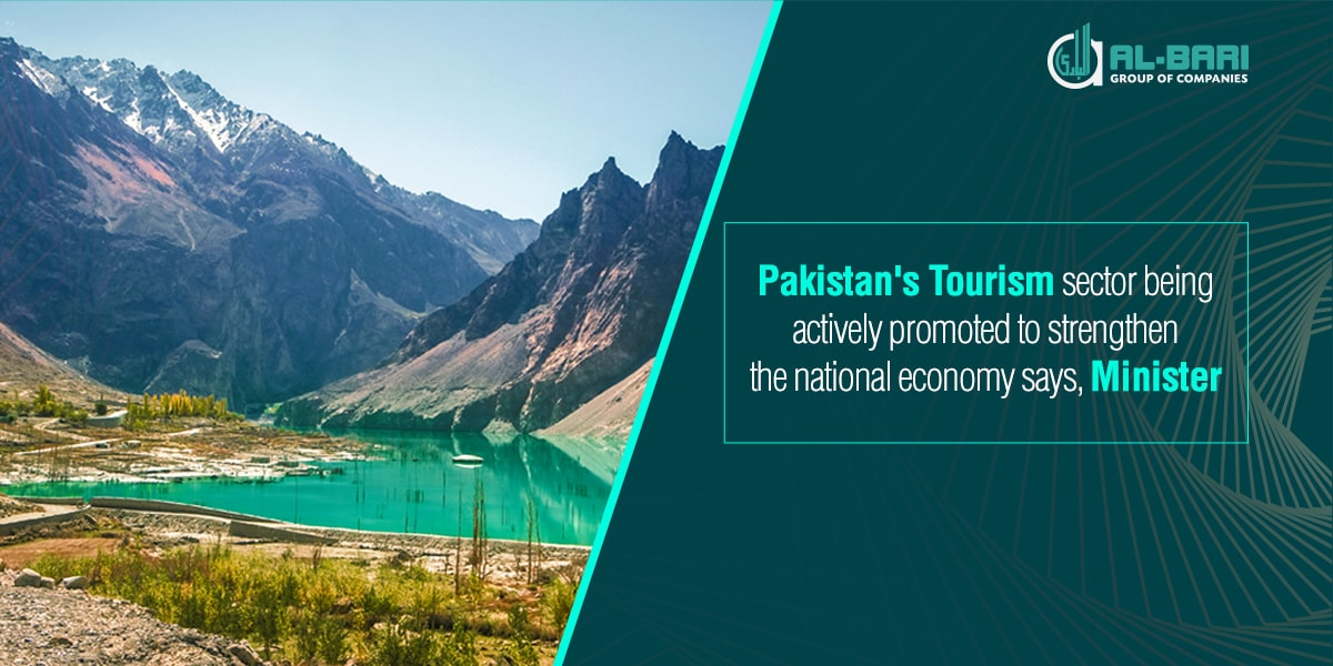 Pakistan's Tourism Sector Being Actively Promoted To Strengthen the National Economy Says, Minister